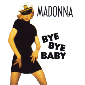 Bye_Bye_Baby_Madonna.png